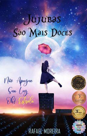 JUJUBAS SÃO MAIS DOCE  (CONTO) by Rafael-Moreira