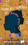 The Invincible Summer of Juniper Jones (Wattpad Books Edition) cover