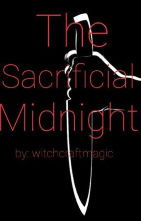 The Sacrificial Midnight by Witchcraftmagic