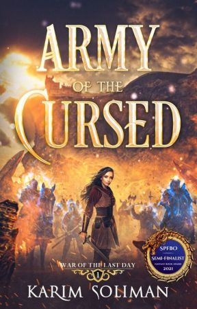 Army of the Cursed - War of the Last Day #1 [EXCERPT] by KarimSuliman