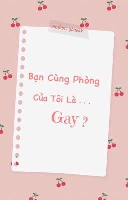 ChanBaek | Bạn Cùng Phòng Của Tôi Là Gay?