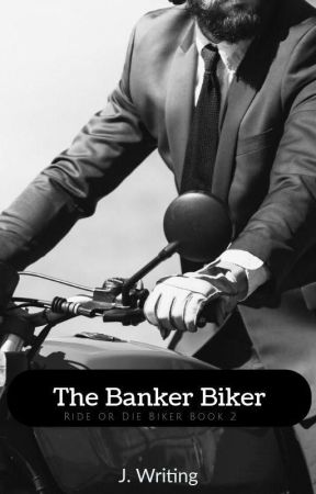 The Banker Biker (18+) [Complete] by jwriting1