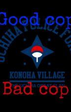 Good Cop/ Bad Cop by Fxndomchxld