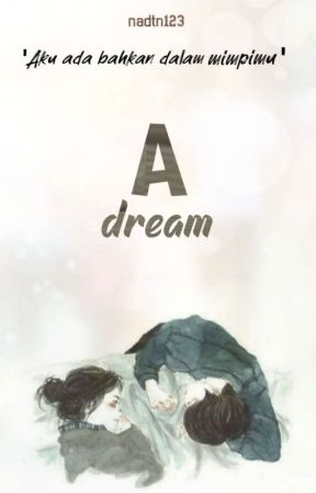 A dream by nadtn123