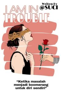 I am in trouble cover