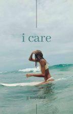 I Care | JJ Maybank by 13taylorrr