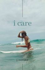 I Care - JJ Maybank by 13taylorrr