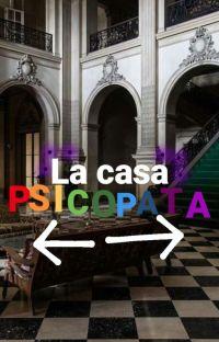 La casa Psicopata(Payton) cover