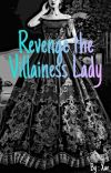 END - Revenge The Villainess Lady [SUDAH TERBIT] cover