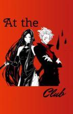 At the Club (Hisoka & Illumi x reader) by morallydepressed_x