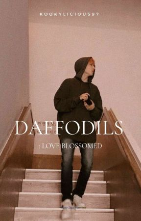 The Daffodils || Jungkook FF by kookylicious97