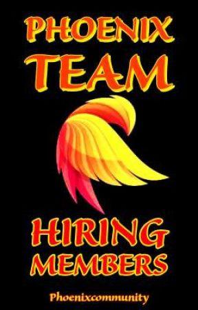 Phoenix Team (Hiring Members) by PhoenixCommunity