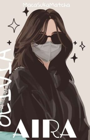 AIRA OLIVIA (END)  by yolaaaanda