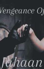 Vengeance Of Jehan by manal1deeta
