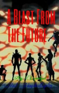 A Blast From The Future (Young Justice Next Generation fanfiction) cover