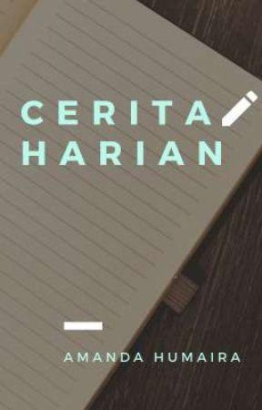 CERITA HARIAN by mandahuuu