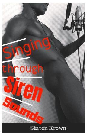 Singing Through Siren Sounds by staten8808