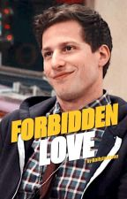 Forbidden Love | Jake Peralta by BailyJackson