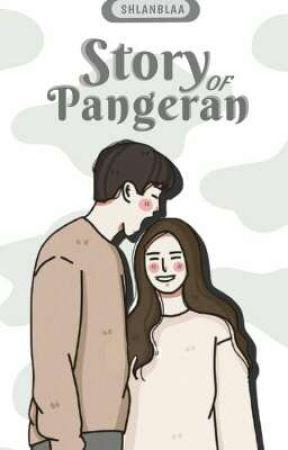 STORY OF PANGERAN (End) by shlanblaa