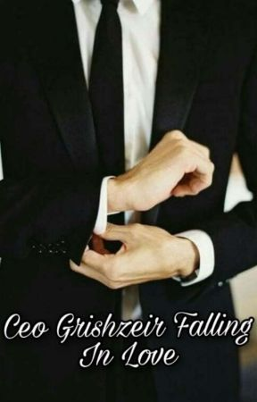 Ceo Grishzeir Falling In Love (On Going) by Asmahmudah