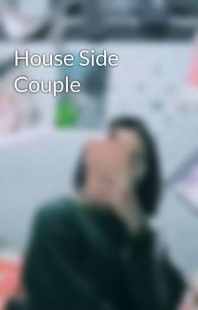 House Side Couple  by noviftryni