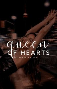 Queen Of Hearts| ✐ cover