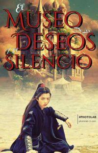 El museo de los deseos y el silencio cover