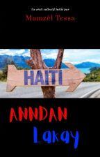 Anndan Lakay by MamzelTessa