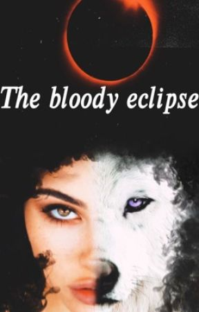 The bloody eclipse by IIXARIQTRXII