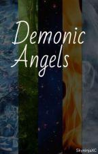 Demonic Angels  by SkyNinjaXC