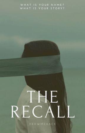 The Recall by drawmeback