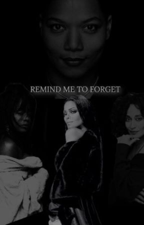 Remind Me To Forget by MJloveReese