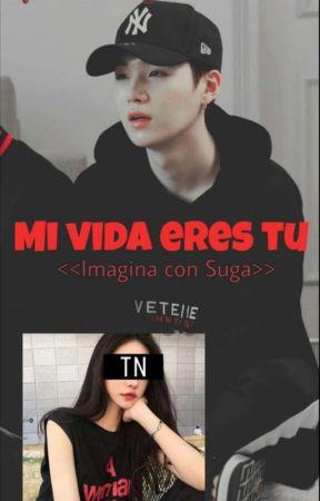 Mi Vida Eres Tu <<Imagina con Suga>>  by CristalInga6