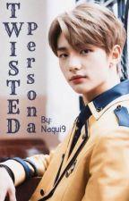 TWISTED PERSONA || Hwang Hyunjin Fanfic by Nagui9