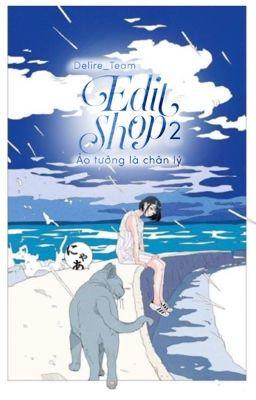Đọc truyện Delire_Team; Design Shop [2] [ĐÓNG]