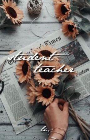STUDENT TEACHER.  by allursive