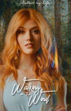 Walking in the Wind ↠ E. Pevensie by w0nderwriter