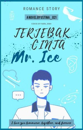 Terjebak Cinta Mr.Ice by ustina_021