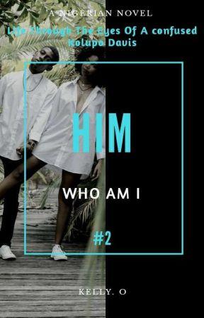 Him  by KellyOchonogor