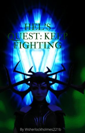 Hel's Quest: Keep Fighting DRAFT by Williamholmes221b