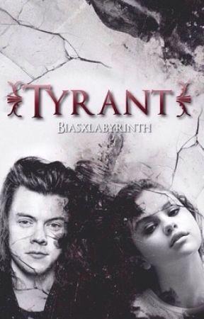 Tyrant ♥︎ Styles by biasxlabyrinth