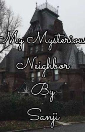 My Mysterious Neighbor by Sanji_mitul