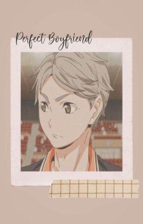 Perfect Boyfriend | Sugawara Koushi by Natrhl