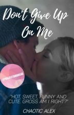 Don't Give Up On Me - A Bughead Story by chaoticalex
