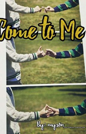 Come to Me (TYUNNING/HUEKANG AU) by myson___