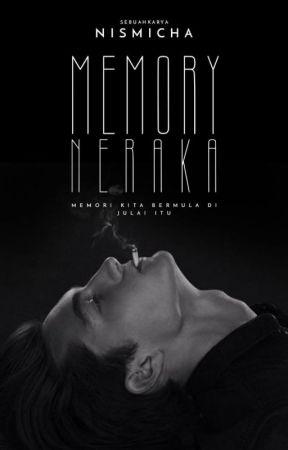 MEMORY NERAKA  메모리 지옥 by nismicha