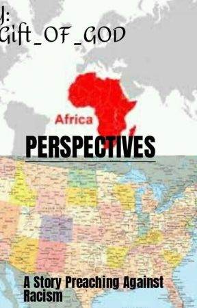PERSPECTIVES [OnGoing]#EDITING# by Gift_OfGod