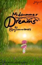 Midsummer dreams by Josjos4everBroppy