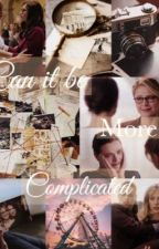 Can it be more complicated (supercorp story) by Supercorp_Is_ENDGAME