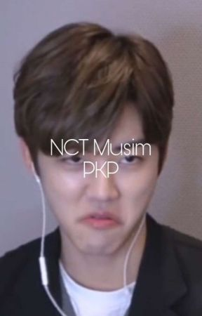 NCT Musim PKP by nayoungsis